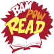Bam, Pow, Read