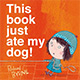 This Book Just Ate My Dog! bookcover